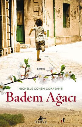 badem agaci - michelle cohen corasanti - pegasus http://www.idefix.com/kitap/badem-agaci-michelle-cohen-corasanti/tanim.asp