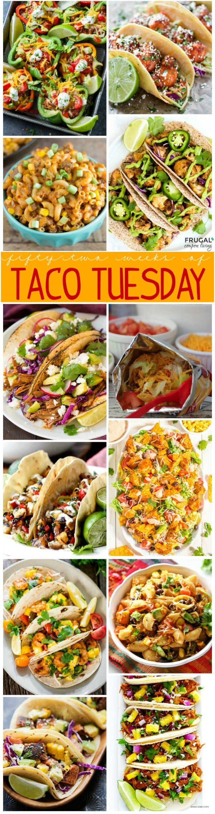 52 Weeks of Taco Tuesday Recipes - One Year of Taco recipes on Frugal Coupon…