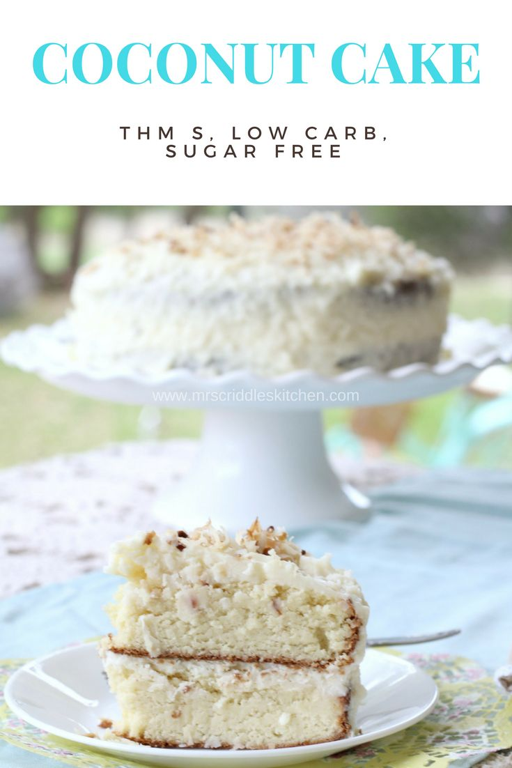 Mrs. Criddle's THM take on a Coconut Cake- it's also low carb, sugar free, and THM S!  Perfect for Easter or a fun Spring Time Cake!