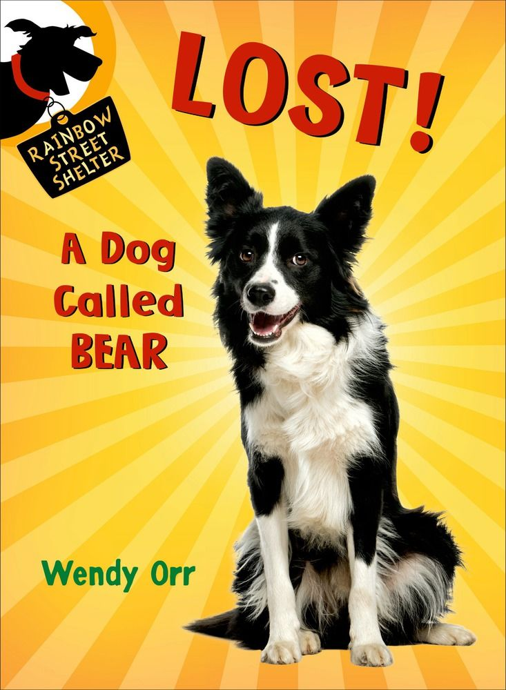 New paperback edition of LOST!  A Dog Called Bear