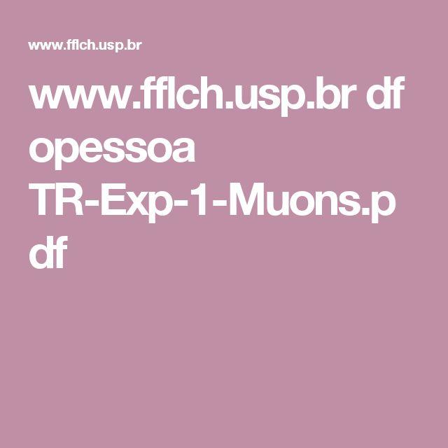 www.fflch.usp.br df opessoa TR-Exp-1-Muons.pdf