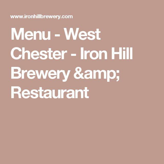 Menu - West Chester - Iron Hill Brewery & Restaurant