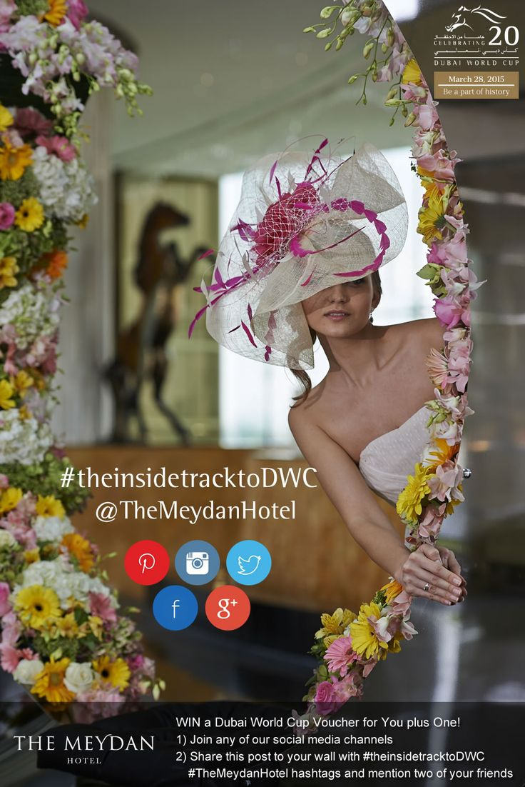WIN a Dubai World Cup Voucher for You plus One!  Be part of our social media group and get the chance to win 7,000dhs worth of DWC tickets. Repin this image to your board and visit https://www.facebook.com/MeydanHotel to officially join in the competition. Best of luck!