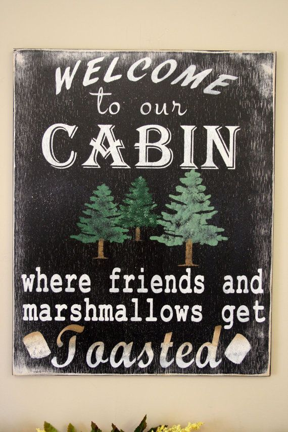 Cabin Sign Welcome To Our Cabin Rustic Sign by RusticlyInspired