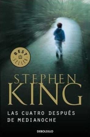 Titulo: Las cuatro después de medianoche Autor: Stephen King