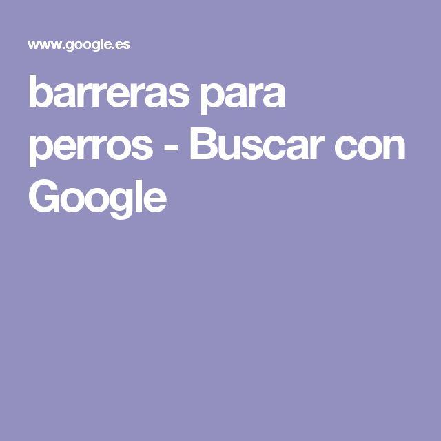 barreras para perros - Buscar con Google