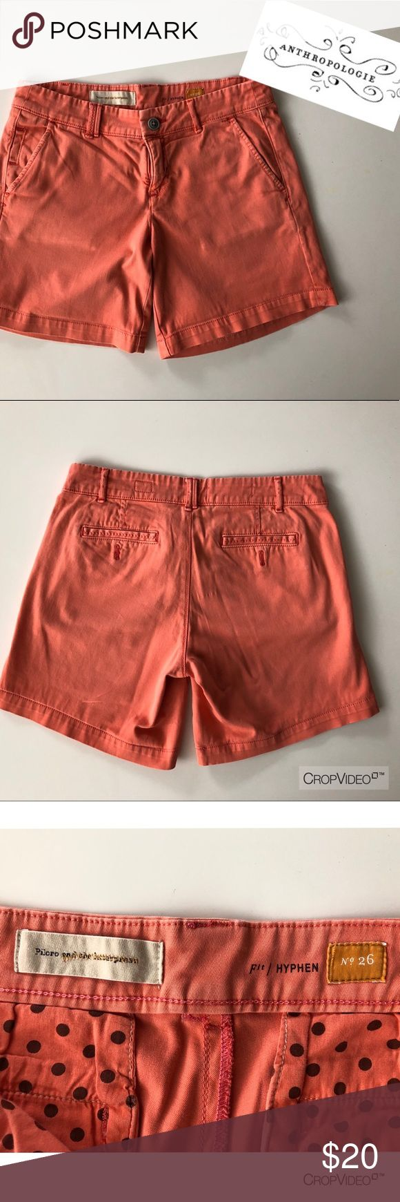 Anthropologie pilcro hyphen peach shorts, size 26 Anthropologie pilcro hyphen peach shorts, size 26.  Gently worn condition, has small lightened spot on front near zipper, see pic.   32in waist 6 1/2 in inseam 14in long   I 💝 offers Anthropologie Shorts