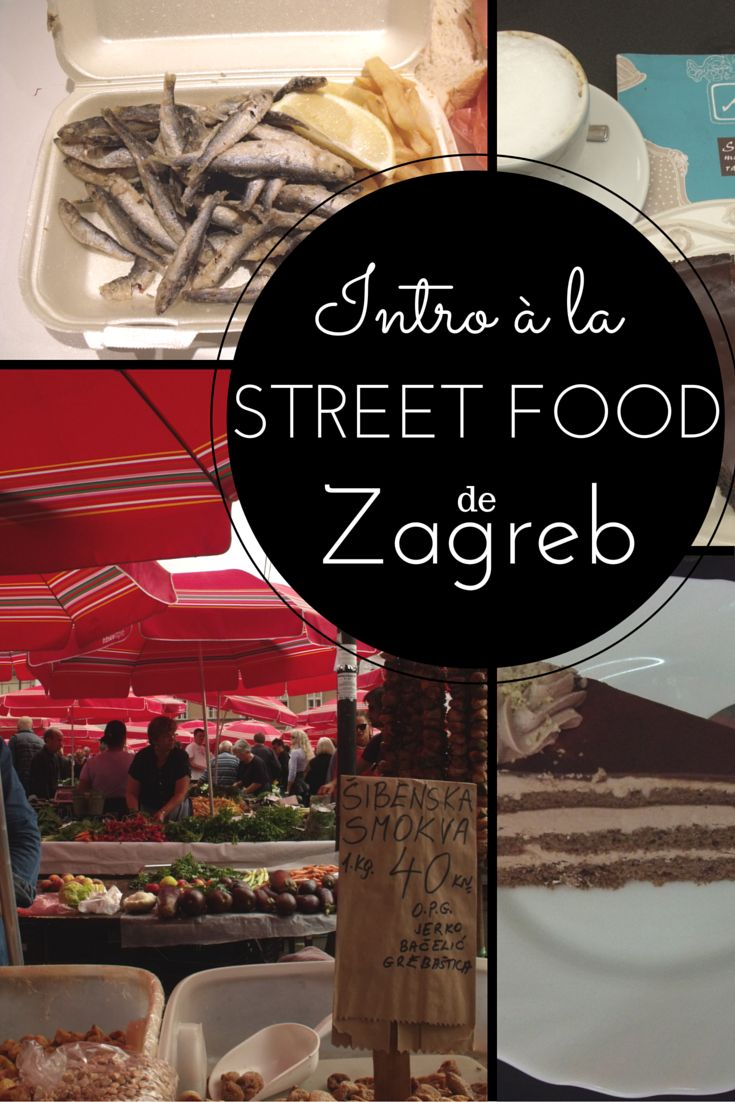 Intro à la street food de Zagreb, Croatie