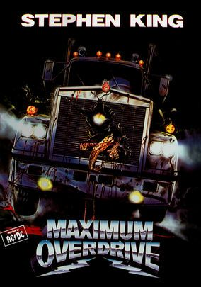 Maximum Overdrive ~ Stephen King, Emilio Estevez, Yeardley Smith, Giancarlo Esposito, Pat Hingle.