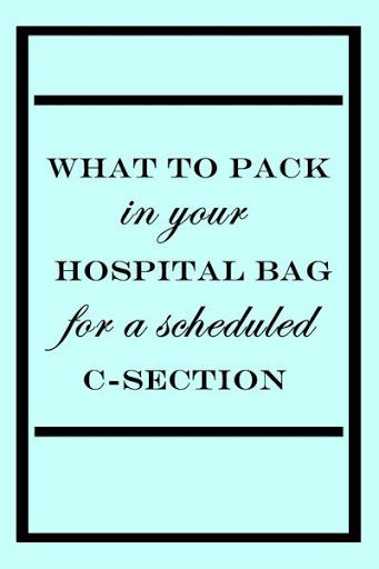 What To Pack In Your Hospital Bag For A Scheduled C-Section - Heritwine Maternity?
