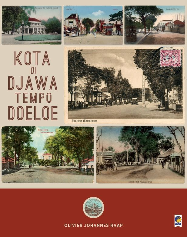 Kota Di Djawa Tempo Doeloe by Olivier Johannes Raap. Published on 22 June 2015.