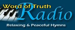 Word of Truth Radio provides relaxing Christian music and inspiring instrumental hymns. The goal of this station is to glorify the Lord through soothing and uplifting sounds, such as the piano, harp, violin, and classical guitar, as well as other instruments. The mixture results in a peaceful blend of Christian instrumental music that will turn your mind away from the stress of life and towards the love and compassion of Christ.