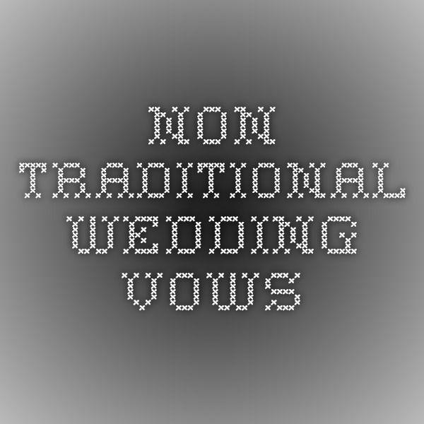 Non-Traditional Wedding Vows