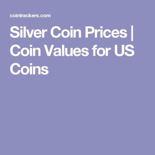 Silver Coin Prices | Coin Values for US Coins