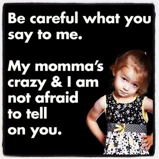 Funny Quotes About Crazy: Crazy Mom Funny Quotes. QuotesGram