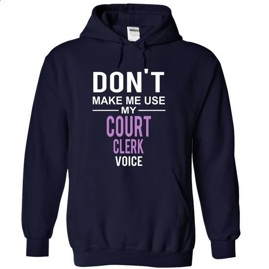 dont make me use COURT CLERK voice - #army t shirts #t shirt companies. MORE…