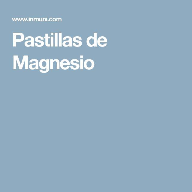 Pastillas de Magnesio