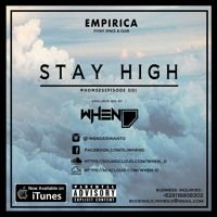 STAY HIGH #HOMSESEPISODE 001 by DJ WHEN-D on SoundCloud