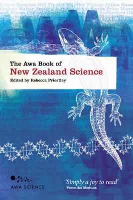 From early naturalists' musings on flora and fauna to modern breakthroughs in nanotechnology, this book traces the development of all branches of New Zealand science. With contributions from respected scientists from all over the nation, this anthology places each fascinating piece of scientific history in its broader context.