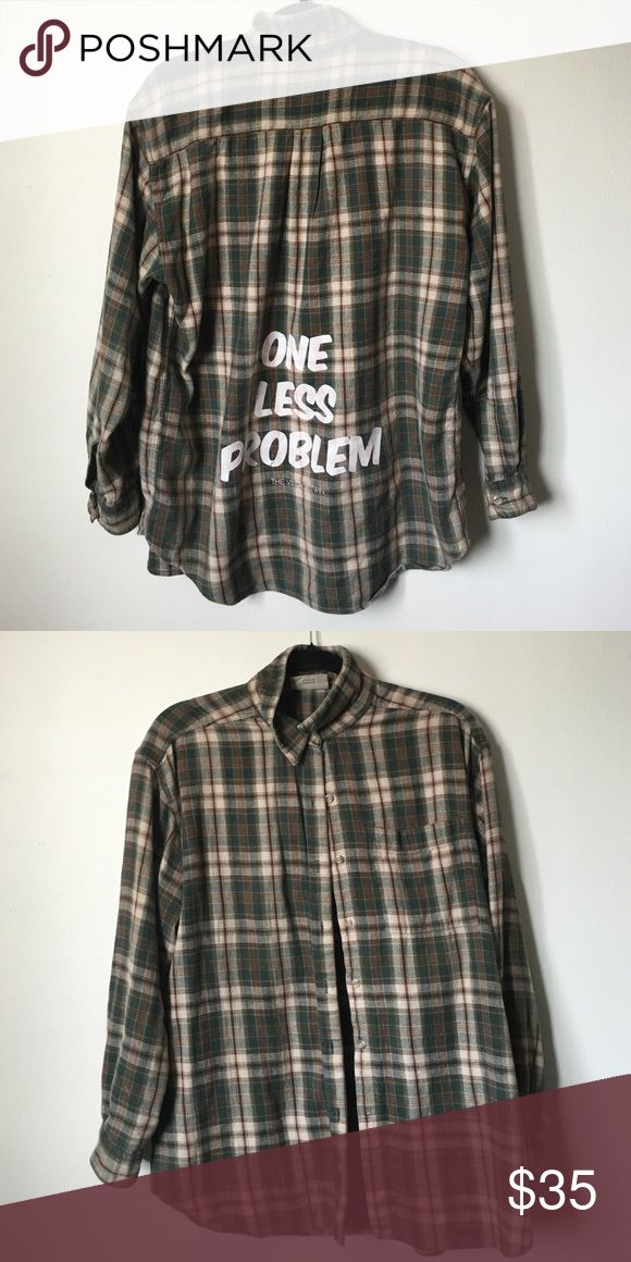 The Vintage Twin 'One Less Problem' Flannel Reworked vintage green flannel with 'one less problem' printed on the back by the vintage twin. Tagged Jac Vanek for visibility. Jac Vanek Tops Button Down Shirts