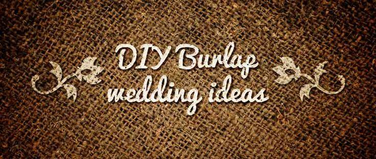 diy burlap wedding ideas - wedding decoration #rusticwedding