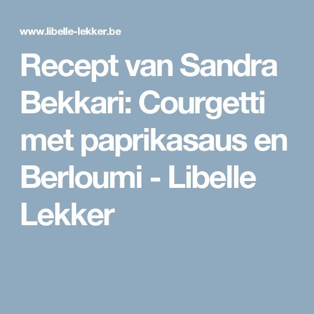Recept van Sandra Bekkari: Courgetti met paprikasaus en Berloumi -                         Libelle Lekker