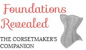 Foundations Revealed, The Corset Maker's Companion - this site has a monthly charge, but it might be worth it for a month or two to get access to some of the articles and to follow the SIlverado tutorial.