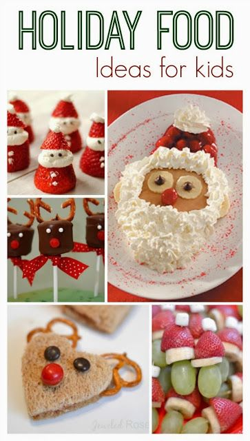 Festive & adorable holiday food ideas for kids
