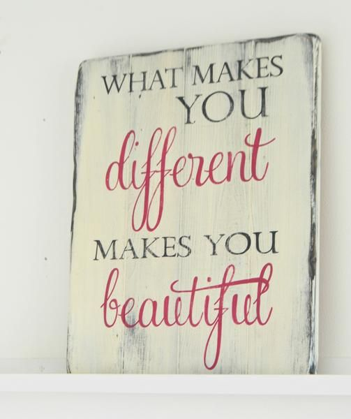 What makes you different makes you beautiful | wood sign by Aimee Weaver Designs