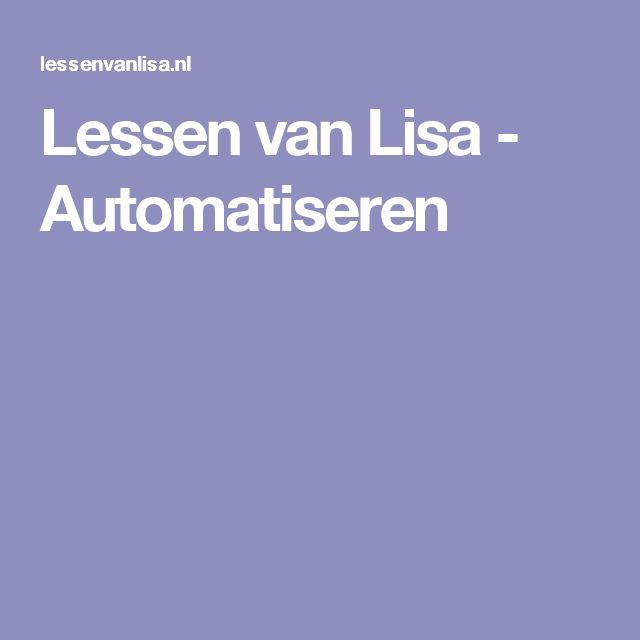 Lessen van Lisa - Automatiseren