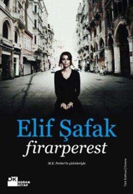 #elifsafak #firarperest