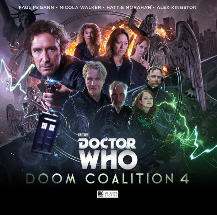 Doctor Who: Doom Coalition 4: Starring Paul McGann as the Doctor, Nicola Walker as Liv Chenka and Hattie Morahan as Helen with Alex Kingston as River, Mark Bonnar as the Eleven and Robert Bathurst as Padrac. Coming March 2017