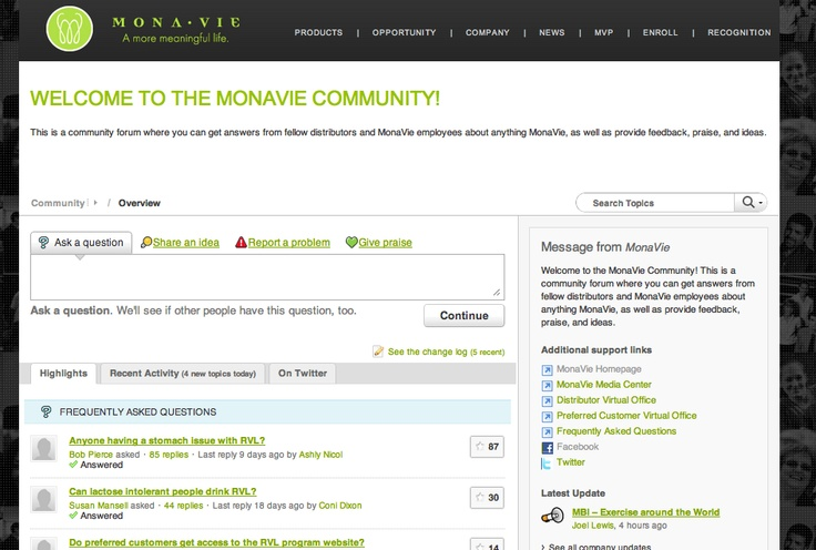 MonaVie increased customer satisfaction by 25% after implementing their customer community.