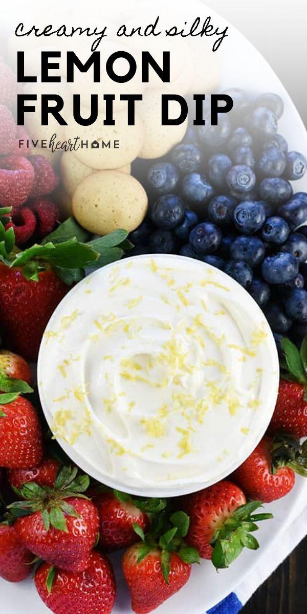 Lemon Fruit Dip In 2020 Fruit Dips Recipes Vegan Recipes Easy Fruit Dip