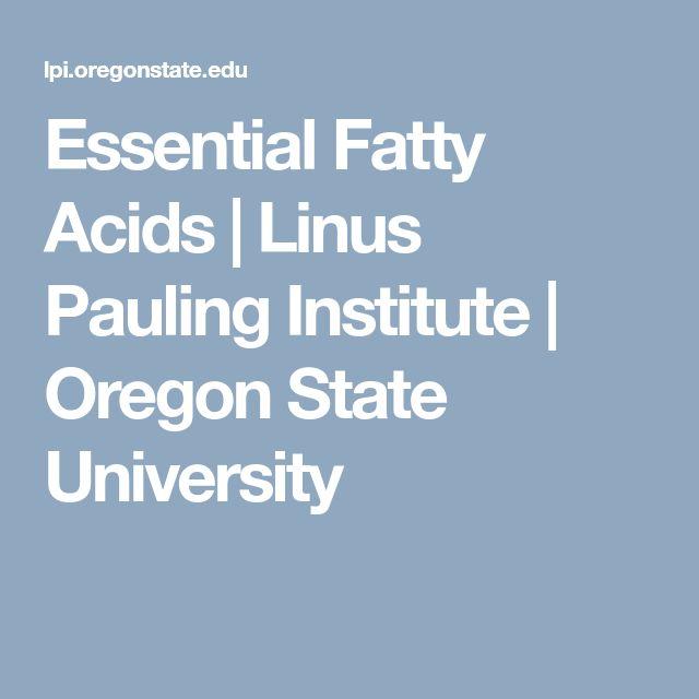 Essential Fatty Acids | Linus Pauling Institute | Oregon State University