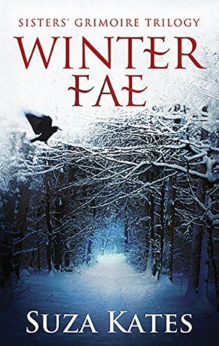 Winter Fae (The Sisters' Grimoire Trilogy Book 1) by Suza Kates http://www.amazon.com/dp/B0159SNHA2/ref=cm_sw_r_pi_dp_DEabwb0ZNB8RM