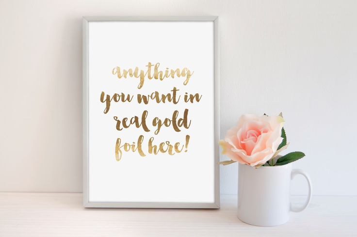Custom Gold Foil Print, Custom Poster, Custom Sign, Custom Art Print, Custom Decor, Typography Print, Modern Home Print, Modern Office Print by SamsSimpleDecor on Etsy https://www.etsy.com/listing/233177886/custom-gold-foil-print-custom-poster