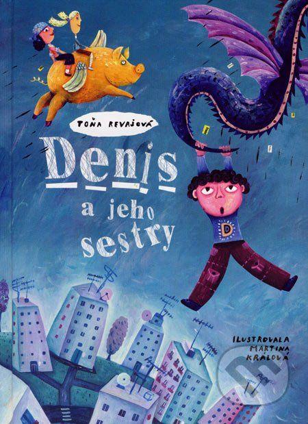 Denis a jeho sestry (Toňa Revajová)