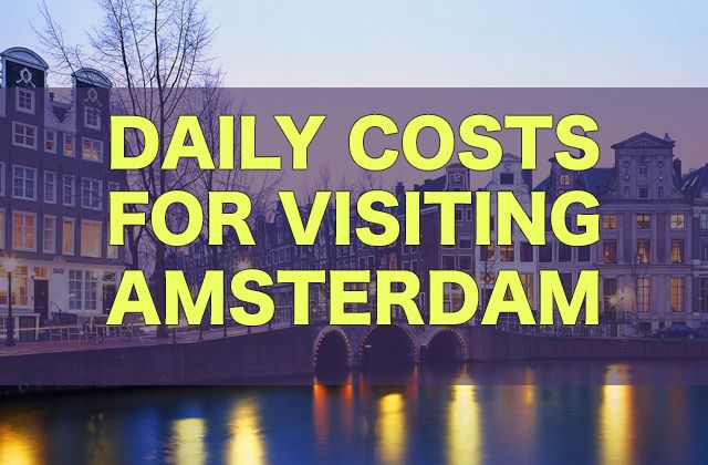 How much will it cost to visit Amsterdam on a backpacker's budget? Check out this Amsterdam City Price Guide.