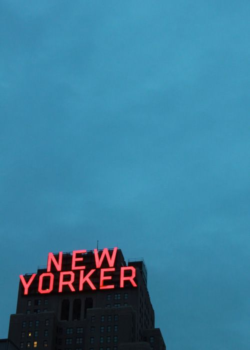 New Yorker.The New Yorker, York Cities, Neon Signs, The View, Auguste 2013, Places, Nyc, Newyork, Hotels
