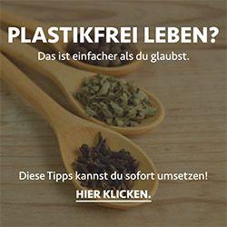 Das Leben ohne Plastik meistern? Produziere ab heute weniger Plastikmüll und lebe den Zero Waste Lifestyle. Plastikfrei leben ist so einfach!