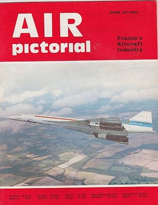 JUNE 1971 AIR PICTORIAL vintage aviation magazine FRANCE AIRCRAFT INDUSTRY