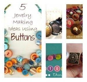 5 Button Jewelry Tutorials
