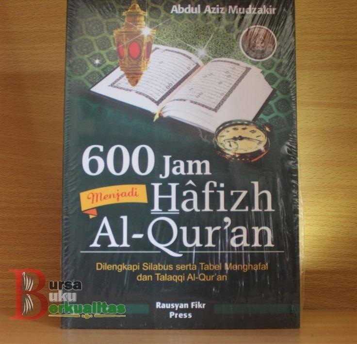 Jual Buku 600 Jam Menjadi Hafidz Quran