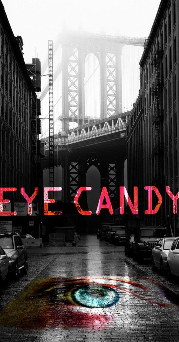 Eye Candy (2015– ) Lindy is a 21-year-old hacker with a gift for seeing clues and connections in the digital world that others can't. Persuaded by her roommate to try online dating, Lindy begins to suspect that one of her suitors is a deadly cyber stalker. When the local cyber-crimes unit uncovers a potential serial killer in Manhattan, all signs point to this mysterious stalker. With Victoria Justice, Harvey Guillen, Casey Jon Deidrick, Kiersey Clemons.