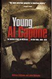 Young Al Capone: The Untold Story of Scarface in New Work 1899-1925