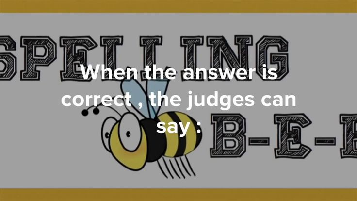 The Spelling Bee Competition