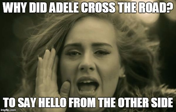 Adele hello meme - Google Search