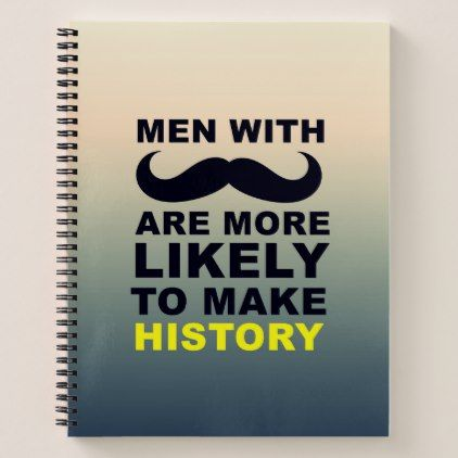 Cool Mustache Quote Typography Notebook - cool gift idea unique present special diy