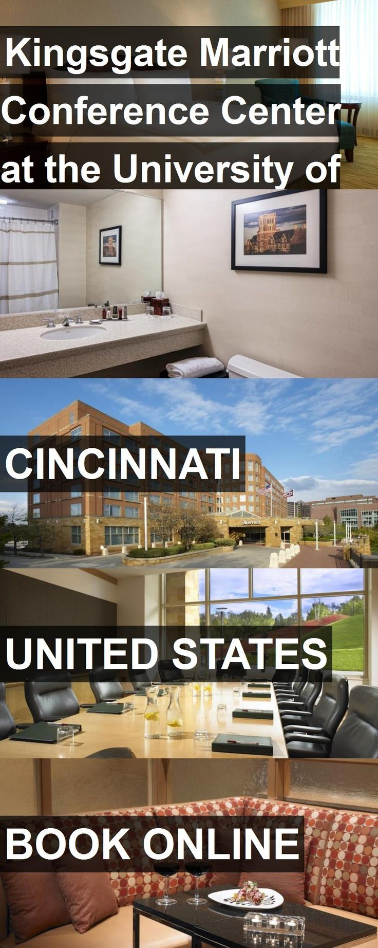 Hotel Kingsgate Marriott Conference Center At The University Of Cincinnati In United States